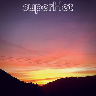 """superHet #124 - """"Lupita y Poke"""""""