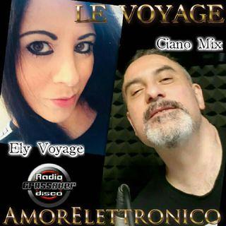LE VOYAGE - DJ CIANO MIX - ELY VOYAGE FEAT LUKA TRAPANI DJ                                         AMORELETTRONICO - ELY VOYAGE - DJ RAMIX