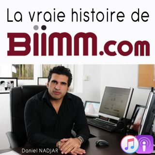 La FOLLE histoire de Biimm.com - Introduction