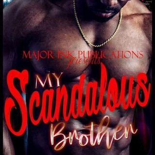 """""""My Scandalous Brother: A Novella"""" by Porsche Randolph"""