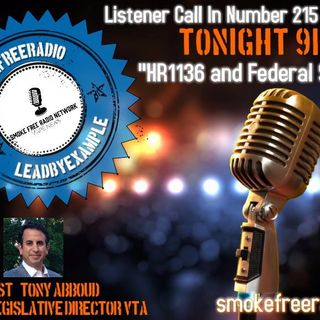 "#smokefreeradio ""HR1136 and Federal Strategy"""