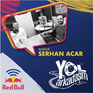 Serhan Acar: Formula 1'in Sesi Olmak