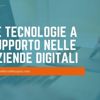 Le tecnologie a supporto nelle aziende digitali-podcast