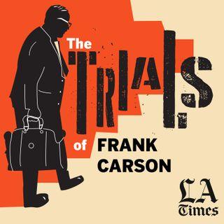 L.A. Times presents The Trials of Frank Carson