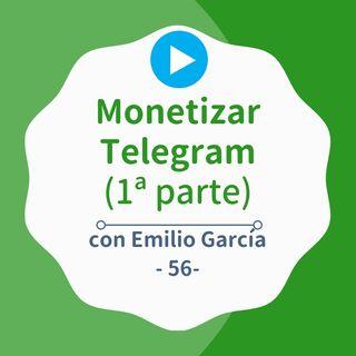 [CampaReto] Cómo ganar dinero con un canal de Telegram (1ª parte)