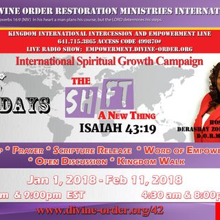 Shift Your Hearing - A New Thing ~Apostle Derashay Zorn