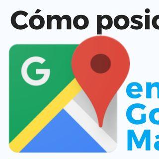 Cómo posicionarse en google MAPS