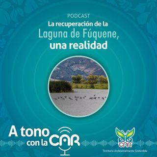 La recuperación de la Laguna de Fúquene, una realidad