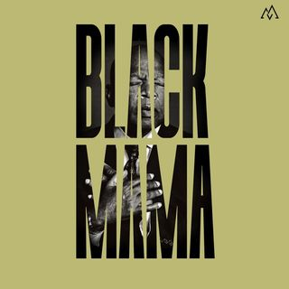 Black Mama Pt. 2 - Women in Black