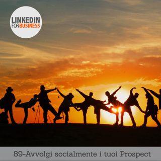 89-avvolgi socialmente i tuoi prospect, analizzali e classificali