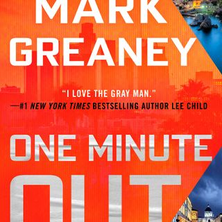 Mark Greaney Releases The Book One Minute Out