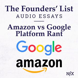 The Founders' List: Steve Yegge's Famous Rant on 'Google vs Amazon' (Famous Memos)