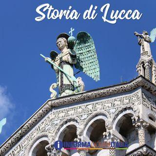 3 - Storia di Lucca