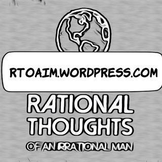 Rational Thoughts Of An Irrational Man