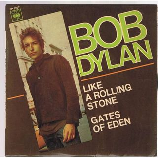 Like a Rolling Stone - Bob Dylan (1965)