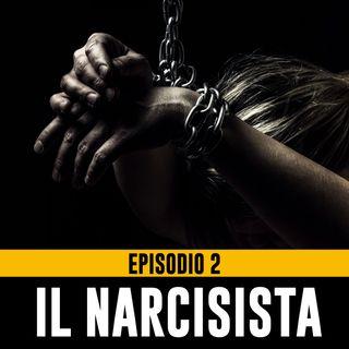 Uomini Terribili – Episodio 2 - Il Narcisista Parte 1