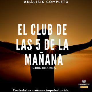 120 - El Club de Las 5 de la Mañana: Controla Tus Mañanas, Impulsa Tu Vida