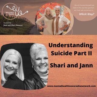 Understanding Suicide - Shari and Jann