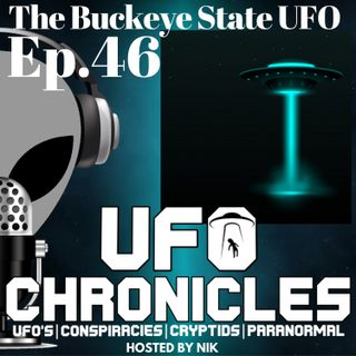 Ep.46 The Buckeye State UFO