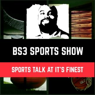 "BS3 Sports Show - ""New NBA Norm"""
