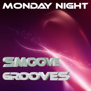 Monday Night Smoove Grooves With AndyB 25-07-2016