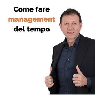 Come fare management del tempo