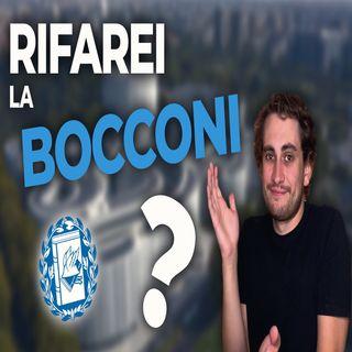 La mia esperienza con l' Università Bocconi. La rifarei?