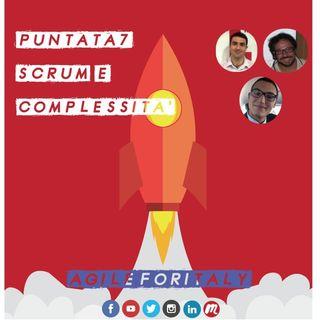 7. Scrum e Complessità