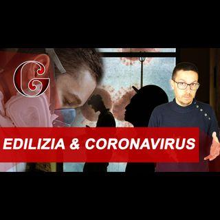 EDILIZIA e CORONAVIRUS: le indicazioni dell'ANCE per i cantieri edili e la sicurezza dei lavoratori