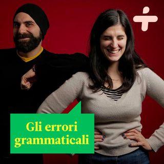 I peggiori errori grammaticali commessi in italiano