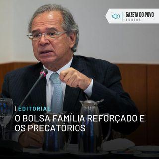 Editorial: O Bolsa Família reforçado e os precatórios