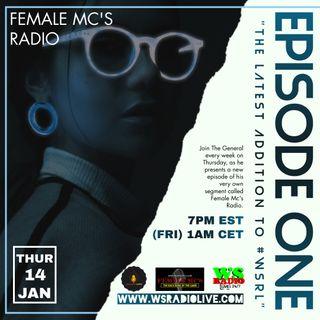 Female MC's Radio Show Ep. #1