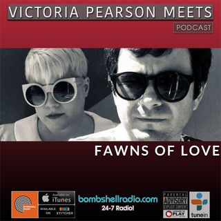Victoria Pearson Meets : Fawns of Love