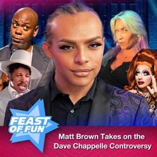 FOF #2989 - Matt Brown Takes on the Dave Chappelle Controversy