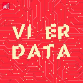 Vi Er Data #8 - Tech-udviklere med moralske tømmermænd