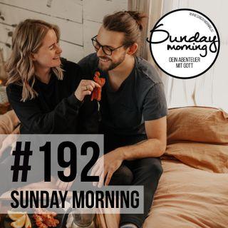 FÜNF SPRACHEN DER LIEBE | Sunday Morning #192