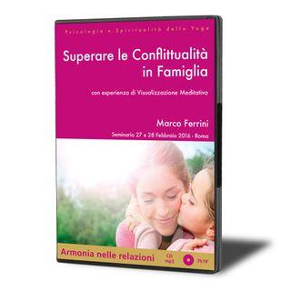 Superare le Conflittualità in Famiglia
