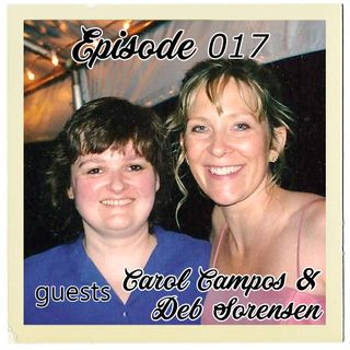 The Cannoli Coach: From Dunkin' Donuts to The Divine Breadcrumb w/ Carol Campos & Deb Sorensen | Episode 017