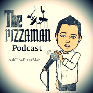 The PizzaMan Podcast