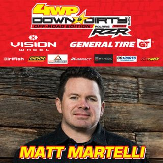 #12 - Off-Road Edition - State of Off-Road w/ Matt Martelli