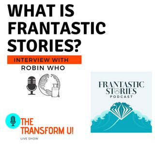 What is Frantastic Stories with Robin Who