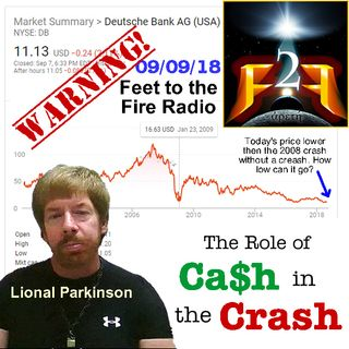 F2F Radio: Lional Parkinson- The Role of Cash in the Coming Crash