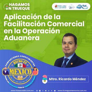 Episodio 254. Aplicación de la Facilitación Comercial en la Operación Aduanera