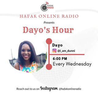 DAYO's HOUR (EPISODE 18)
