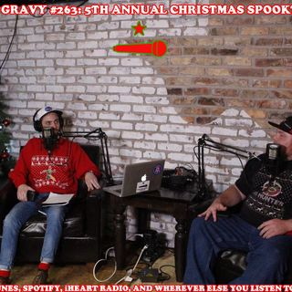 Pass The Gravy #263: 5th Annual Christmas Spooktacular (Live From Packard's Pub)