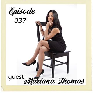 The Cannoli Coach: Healthy From the Inside Out: Connecting Mind and Body w/ Mariana Thomas | Episode 037