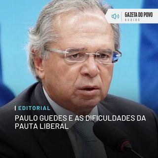 Editorial: Paulo Guedes e as dificuldades da pauta liberal