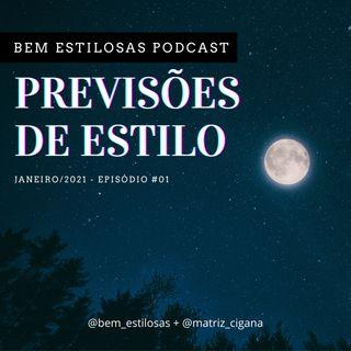 PREVISÕES DE ESTILO - 01 - Janeiro