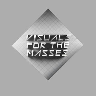 VFTM 1x6 - Visuals For The Masses