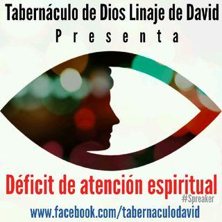 007 Déficit de atención espiritual